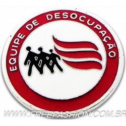 016 - BOTTON EQUIPE DE DESOCUPAÇÃO 25 MM